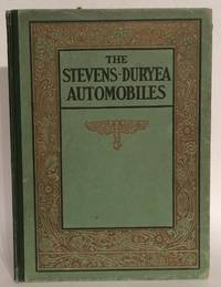 A Catalogue of the Stevens-Duryea Automobiles. With Especial Reference to the Six-cylinder Cars.