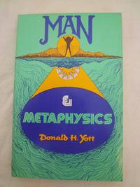 Man & Metaphysics: A Search for the Real Man