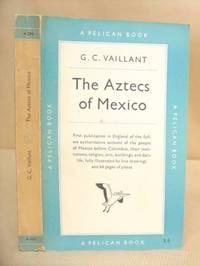 The Aztecs Of Mexico