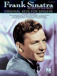 Frank Sinatra - More of His Best : Original Keys for Singers by  Frank Sinatra - Paperback - 2011 - from ThriftBooks (SKU: G1423484142I4N00)