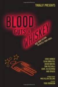 image of Blood, Guts, and Whiskey (Thuglit Presents)