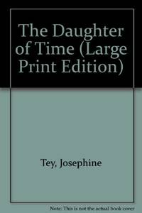 image of The Daughter of Time (Large Print Edition)