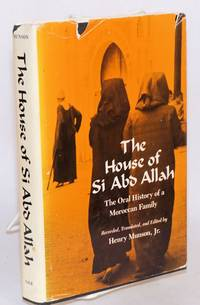 image of The House of Si Abd Allah; the oral history of a Moroccan family