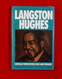 Langston Hughes: Critical Perspectives Past and Present (Amistad Literary Series)