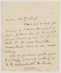 Autograph Letter Signed to Mr Chardleigh, (Dr. Edward Bouverie, 1800-1882, Anglican High Church Leader) by PUSEY - from Sophie Dupre (SKU: 11733)