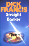 image of Dick Francis Omnibus: Straight, Banker
