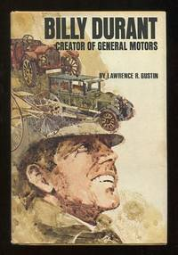 Billy Durant, Creator of General Motors [*SIGNED*]