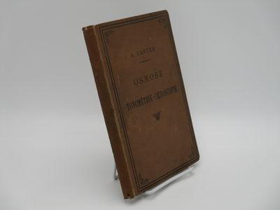 Paris. : Masson., 1901 . Brown cloth, black cover title, no spine title. . Good plus, light soiling ...