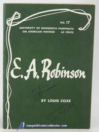 Edwin Arlington Robinson (Pamphlets on American Writers, Number 17)