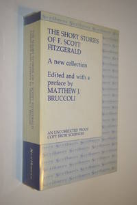 image of The Short Stories of F. Scott Fitzgerald : a New Collection