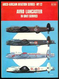 image of AVRO LANCASTER IN UNIT SERVICE.  ARCO-AIRCAM AVIATION SERIES NO. 12.