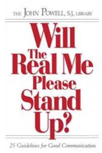 image of Will the Real Me Please Stand Up?: 25 Guidelines for Good Communication