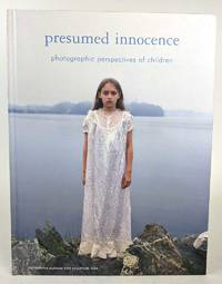 Presumed Innocence: Photographic Perspectives of Children by Rachel Rosenfield Lafo; Kate Dempsey - First Edition - 2008 - from Book Merchant Jenkins, ANZAAB / ILAB (SKU: 0014044)