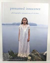Presumed Innocence: Photographic Perspectives of Children
