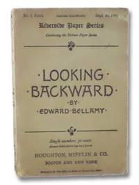Looking Backward: 2000 - 1887 (Riverside Paper Series, No. 8, Extra, Sept. 21, 1889)
