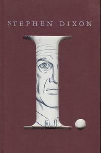Stephen Dixon; A Novel