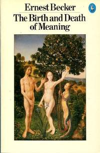 The Birth And Death of Meaning (Pelican S.)