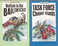 Bedlam in the Bailiwicks & Task Force Channel Islands (2 volumes)
