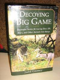 Decoying Big Game