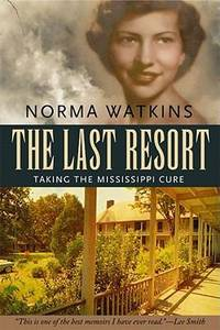 The Last Resort : Taking the Mississippi Cure