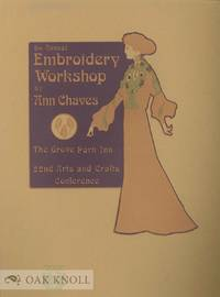 9TH ANNUAL EMBROIDERY WORKSHOP BY ANN CHAVES