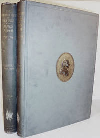 The Architecture of Robert & James Adam (1758-1794)