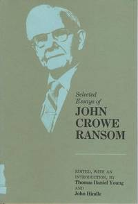 Selected Essays of John Crowe Ransom (Southern Literary Studies) by  John Crowe Ransom - Hardcover - from Mark Lavendier, Bookseller and Biblio.com