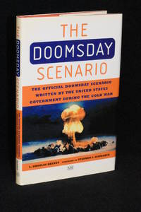 The Doomsday Scenario; The Official Doomsday Secnario Written by the United States Government During the Cold War