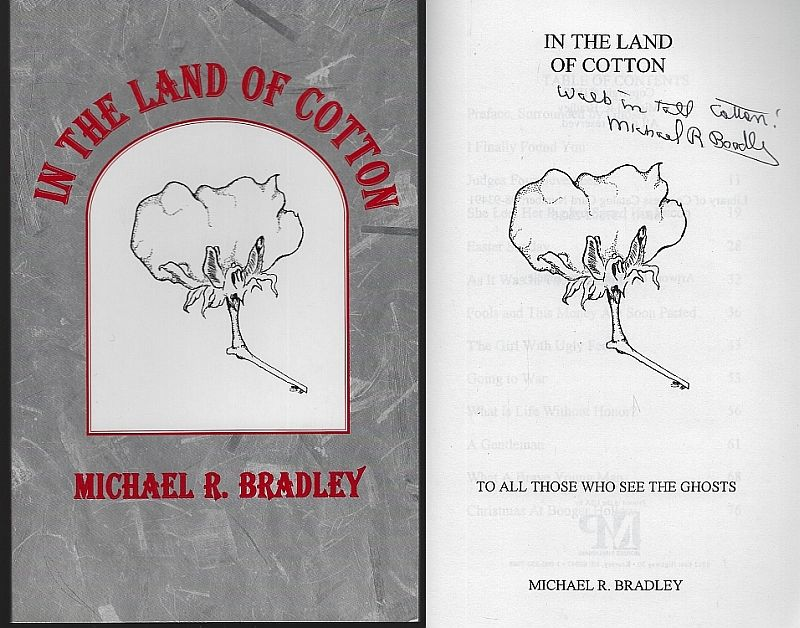 IN THE LAND OF COTTON, Bradley, Michael