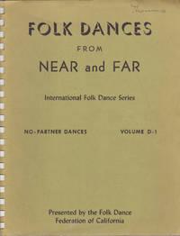Folk Dances from Near and Far, International Folk Dance Series, No-Partner  Dances, Volume D-1