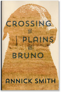 Crossing the Plains with Bruno.