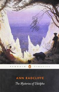 The Mysteries of Udolpho: A Romance (Penguin Classics)