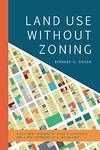 Land Use Without Zoning