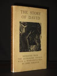 The Story of David: Reprinted from the Authorised Version, with 11 Wood-Engravings By John Farleigh