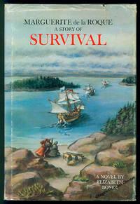 Marguerite De La Roque: A Story of Survival