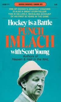 image of Hockey Is a Battle : Punch Imlach's Own Story