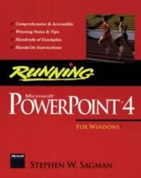 Running Microsoft PowerPoint 4 for Windows (The running series)
