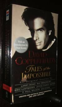 image of David Copperfield's Tales of the Impossible Created and Edited by David Copperfield and Janet Berliner ; Preface by Dean Koontz