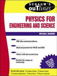 Schaum's Outline of Physics for Engineering and Science (Schaum's Outline Series)