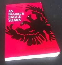 An Elusive Eagle Soars: An Anthology of Modern Albanian Poetry by Robert Elsie (Editor) - Paperback - 1996 - from Denton Island Books (SKU: dscf10114)