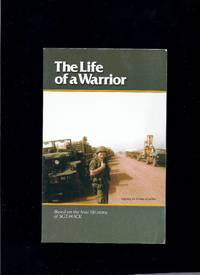 The Life Of A Warrior;  The Story Of Sergeant David Hack