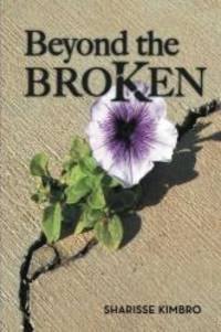 Beyond the Broken