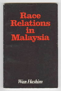 Race Relations in Malaysia