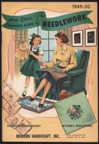 Aunt Ellen's Complete Book of Needlework 1949-50