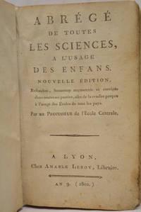 ABREGE de toutes les sciences a l'usage des enfants nouvelle edition refondue beaucoup...