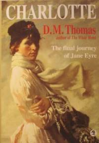 Charlotte Bronte Revelations ( The Final Journey Of Jane Eyre)