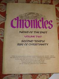 Chronicles  News of the Past  Volume Two  Second Temple Rise of Christianity (from 165 BCE to 1038 CE)