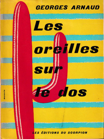 Paris: Les Editions du Scorpion, 1953. Paperback. Good. 213 pp. Light creases and tanning to the spi...