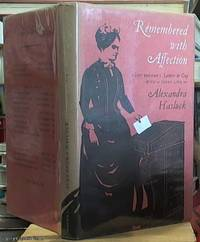 image of Remembered with Affection:  A New Edition of Lady Broome's Letters to Guy, with Notes and a Short Life By Alexander Hasluck