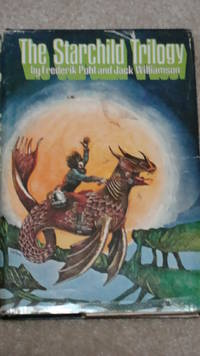 THE STARCHILD TRILOGY BY FREDERIK POHL AND JACK WILLIAMSON-1969-FREE SHIPPING